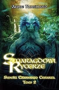 Okładka książki Szmaragdowi Rycerze: Smoki Czarnego Cesarza