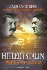 Okładka książki Hitler i Stalin - wojna stulecia