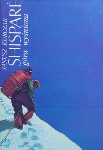 Okładka książki Shispare. Góra wyśniona