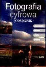 Okładka książki Fotografia cyfrowa. Podręcznik