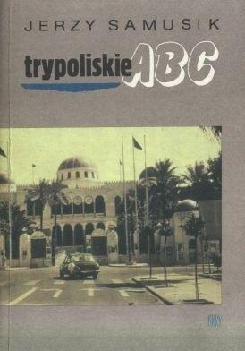 Okładka książki Trypoliskie ABC