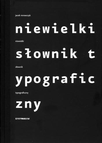 Okładka książki Niewielki słownik typograficzny