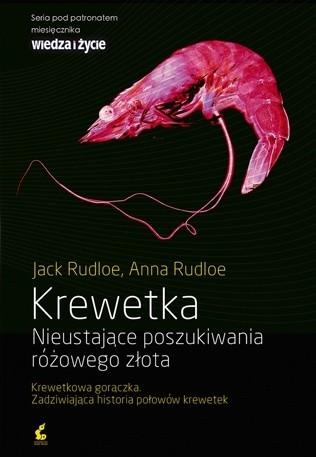 Okładka książki Krewetka. Nieustające poszukiwania różowego złota