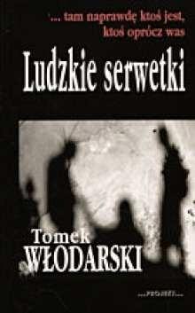 Okładka książki Ludzkie serwetki