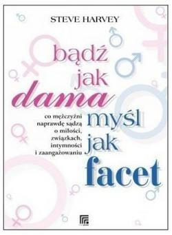 Okładka książki Bądź jak dama, myśl jak facet