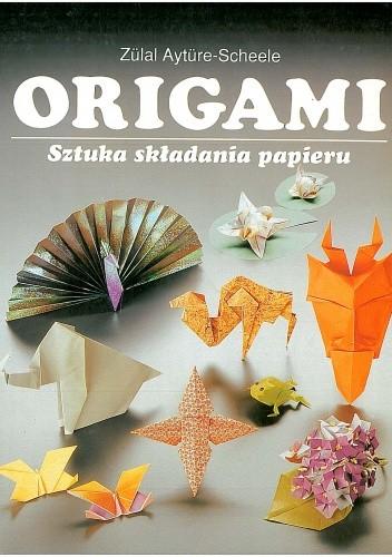 Okładka książki Origami. Sztuka składania papieru