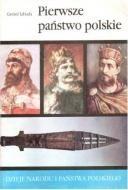 Okładka książki Pierwsze państwo polskie