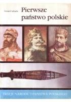Pierwsze państwo polskie