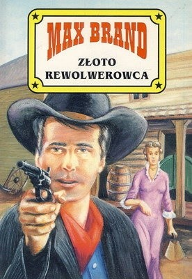 Okładka książki Złoto rewolwerowca