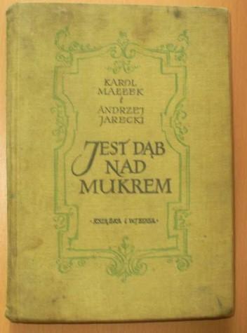Okładka książki Jest Dąb nad Mukrem
