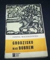 Okładka książki Grodzisko nad Bobrem