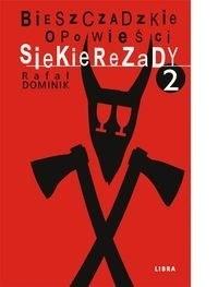 Okładka książki Bieszczadzkie opowieści Siekierezady 2