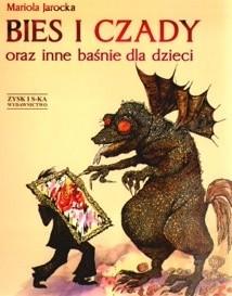 Okładka książki Bies i czady oraz inne baśnie dla dzieci