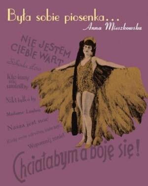 Okładka książki Była sobie piosenka...: gwiazdy kabaretu i emigracyjnej Melpomeny