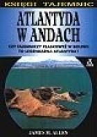Atlantyda w Andach: Czy tajemniczy płaskowyż w Boliwii to legendarna Atlantyda?