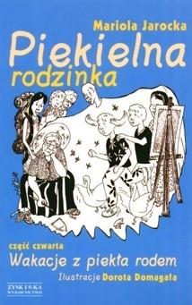 Okładka książki Piekielna rodzinka: Wakacje z piekła rodem