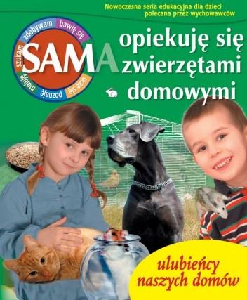 Okładka książki Sam opiekuję się zwierzętami domowymi