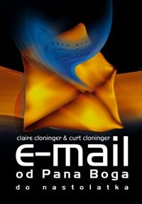Okładka książki E-mail od Pana Boga do nastolatka