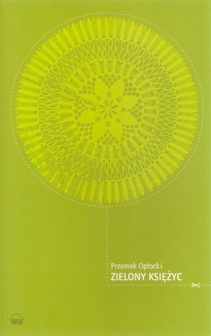 Okładka książki Zielony księżyc czyli Opowieść o Kuni Szawie