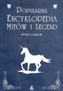 Okładka książki Popularna encyklopedia mitów i legend