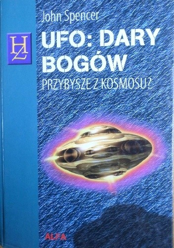 Okładka książki UFO - dary bogów : przybysze z kosmosu?