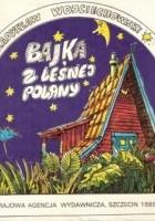 Bajka z Leśnej Polany