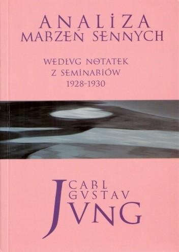 Okładka książki Analiza  marzeń sennych. Według notatek z seminariów 1928-1930