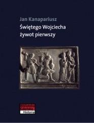 Okładka książki Świętego Wojciecha żywot pierwszy