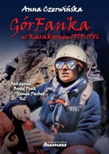 Okładka książki GórFanka. W Karakorum 1979 - 1986