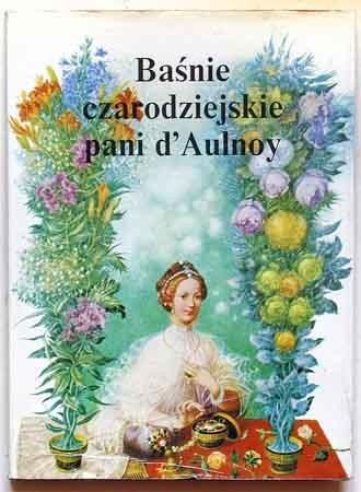 Okładka książki Baśnie czarodziejskie pani d'Aulnoy