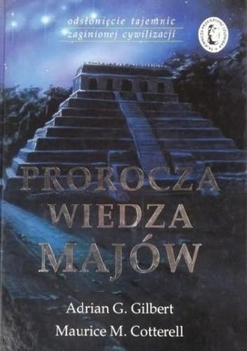 Okładka książki Prorocza wiedza Majów