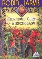 Okładka książki Cierniowe ogry z Wiedźmolasu