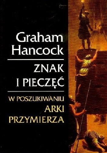 Okładka książki Znak i pieczęć. W poszukiwaniu Arki Przymierza