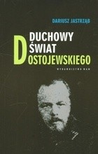 Okładka książki Duchowy świat Dostojewskiego