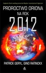 Okładka książki Proroctwo oriona na rok 2012