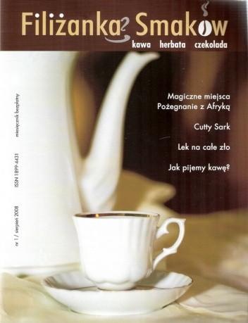 Okładka książki Filiżanka Smaków, nr 1 / sierpień 2008
