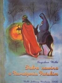 Okładka książki Dobra Nowina o Narodzeniu Pańskim