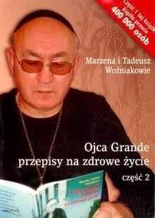 Okładka książki Ojca Grande przepisy na zdrowe życie cz. 2