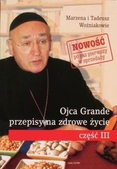 Okładka książki Ojca Grande przepisy na zdrowe życie cz. 3