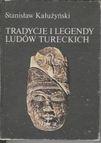 Okładka książki Tradycje i legendy ludów tureckich