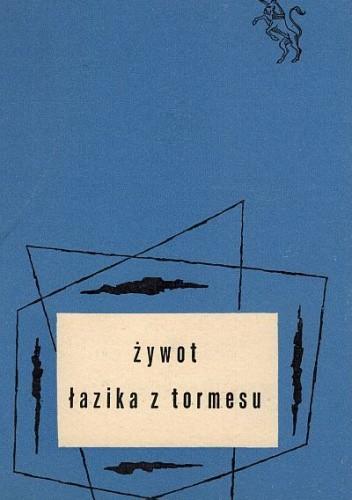 Okładka książki Żywot Łazika z Tormesu