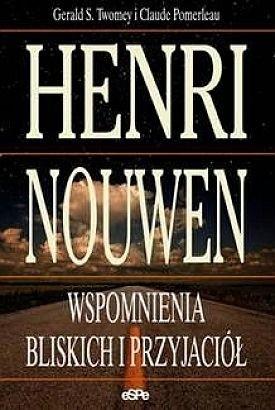 Okładka książki Henri Nouwen. Wspomnienia bliskich i przyjaciół