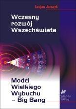 Okładka książki Wczesny rozwój Wszechświata