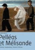 Ślepcy oraz Pelleas i Melisanda