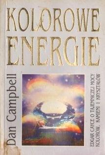 Okładka książki Kolorowe energie : o energii kolorów, kamieni i kryształów