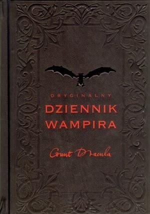 Okładka książki Oryginalny dziennik wampira. Count Dracula