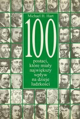 Okładka książki 100 postaci, które miały największy wpływ na dzieje ludzkości