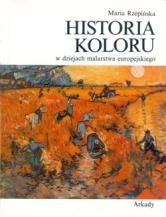 Okładka książki Historia koloru w dziejach malarstwa europejskiego