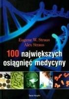 100 największych osiągnięć medycyny