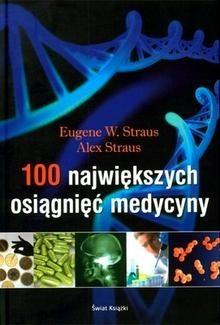 Okładka książki 100 największych osiągnięć medycyny